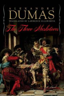 The Three Musketeers - Alexandre Dumas - [Full Version] - (ANNOTATED)